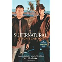 Supernatural: Witch's Canyon: Supernatural Series, Book 2