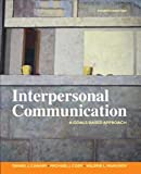 Interpersonal Communication: A Goals Based Approach