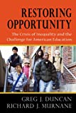 img - for Restoring Opportunity: The Crisis of Inequality and the Challenge for American Education book / textbook / text book