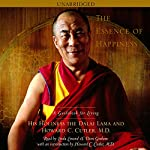 The Essence of Happiness: A Guidebook for Living |  His Holiness the Dalai Lama,Howard C. Cutler
