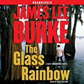The Glass Rainbow: A Dave Robicheaux Novel | [James Lee Burke]
