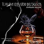 El huevo izquierdo del talento [The Egg to the Left of the Talent] | Carlos Salem