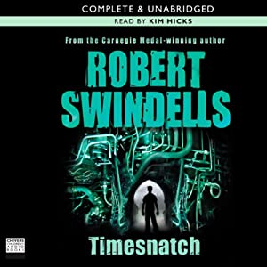 Timesnatch | [Robert Swindells]