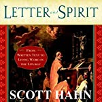 Letter and Spirit: From Written Text to Living Word in the Liturgy | Scott Hahn