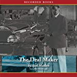 The Deal Maker: How William C. Durant Made General Motors | Axel Madsen