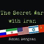 The Secret War with Iran | Ronen Bergman