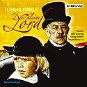 Der kleine Lord Hörspiel von Frances Hodgson Burnett Gesprochen von: David Czesienski, Dieter Mann, Fabian Wien