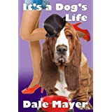 It's a Dog's Life (a romantic comedy with a canine sidekick)