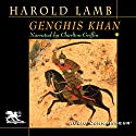 Genghis Khan: Emperor of All Men Audiobook by Harold Lamb Narrated by Charlton Griffin