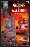 Machines of Easy Virtue: A Red Bourbon Mystery