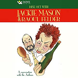 Dine Out With Jackie Mason & Raoul Felder Audiobook