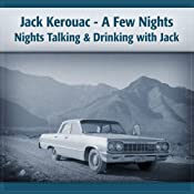 Jack Kerouac: A Few Nights on the Road with Jack | [Deaver Brown]