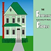 The Peterkin Papers: The most humorous foibles of the everyday life of a family | [Lucretia P Hale]