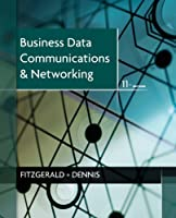 Business Data Communications and Networking, 11th Edition ebook download
