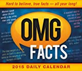 OMG Facts; Hard to believe, true facts, all year long! 2015 Boxed Calendar