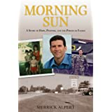 Morning Sun: A Story of Hope, Purpose, and the Power of Family [Paperback]