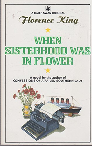 When Sisterhood Was in Flower