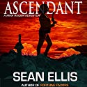 Ascendant: A Mira Raiden Adventure, Dark Trinity (       UNABRIDGED) by Sean Ellis Narrated by Jeffrey S. Fellin
