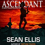 Ascendant: A Mira Raiden Adventure, Dark Trinity | [Sean Ellis]