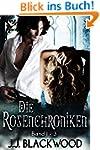 Die Rosenchroniken Sammelband - Eine...