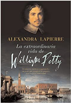 La Extraordinaria Vida De William Petty descarga pdf epub mobi fb2