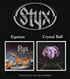 Equinox / Crystal Ball by Styx (2006-03-07)