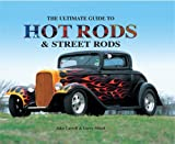 img - for The Ultimate Guide to Hot Rods and Street Rods book / textbook / text book