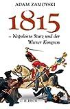 1815: Napoleons Sturz und der Wiener Kongress
