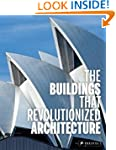The Buildings That Revolutionized Arc...