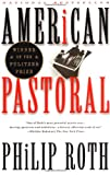 American Pastoral: A Novel American Trilogy (1) (Vintage International)
