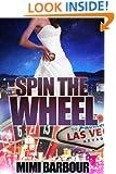 Spin the Wheel (Vegas Series Book 5)