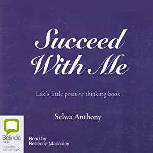 Succeed With Me | [Selwa Anthony]