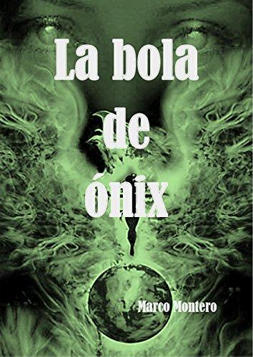 La bola de ónix: Libro de fantasía, de misterio, de magia, juvenil y de ciencia ficción