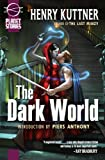 The Dark World (Planet Stories)