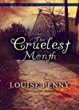 The Cruelest Month (An Inspector Armand Gamache - Three Pines Mystery, No. 3)
