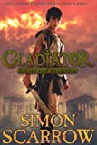Simon Scarrow Gladiator: Fight for Freedom
