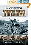 Armoured Warfare in the Korean War: R...