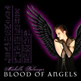 "Blood of Angels (Audio CD) By Nox Arcana          Buy new: $14.30 29 used and new from $4.92     Customer Rating:       First tagged ""michelle belanger"" by Phoenix"