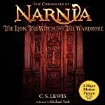 The Lion, the Witch, and the Wardrobe: The Chronicles of Narnia (       UNABRIDGED) by C.S. Lewis Narrated by Michael York