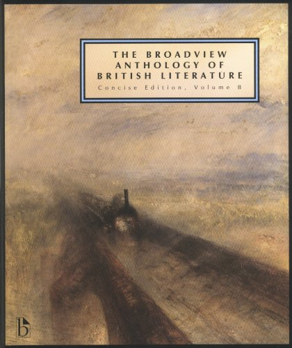 The Broadview Anthology of British Literature: Concise...