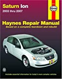 img - for Saturn Ion 2003-2007 (Automotive Repair Manual) book / textbook / text book