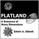 Flatland: A Romance of Many Dimensions (Deluxe Illustrated E-Reader Edition)