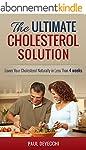 Cholesterol: The Ultimate Cholesterol...