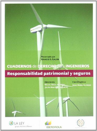 Responsabilidad patrimonial y seguros (Cuadernos de Derecho para ingenieros)