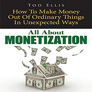All about Monetization Audiobook