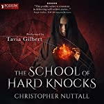 The School of Hard Knocks: Schooled in Magic, Book 5 | Christopher G. Nuttall