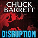Disruption Audiobook by Chuck Barrett Narrated by Scott Brick
