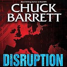 Disruption Audiobook by Chuck Barrett Narrated by Scott Brick