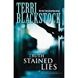 Truth Stained Lies (Moonlighters Book 1) ~ Terri Blackstock