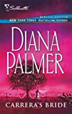 Carrera's Bride (Bestselling Author Collection) (Silhouette Special Editions (Unnumbered)) (0373302185) by Palmer, Diana